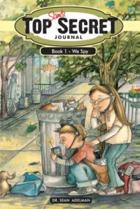 Cover art image from Sam's Top Secret Journal book shows drawing of a girl and boy hiding behind a trash can and looking down a neighborhood sidewalk